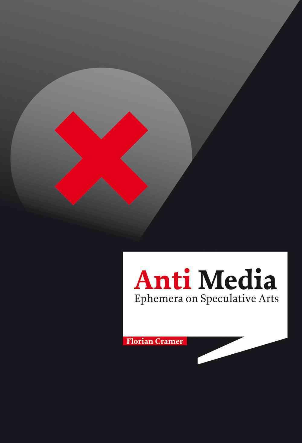Anti-Media By Cramer, Florian